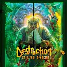 "DESTRUCTION ""Spiritual Genocide"""